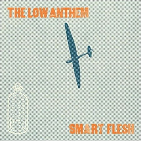 az_14794_Smart Flesh_The Low Anthem