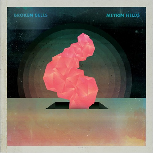 Broken-Bells-EP-meyrin-fields-cover