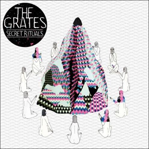The Grates - Secret Rituals